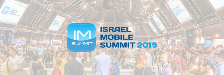 Israel Mobile Summit Event 2019